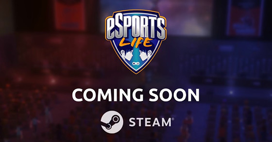 《电竞人生》即将登陆steam平台 游戏宣传片一览